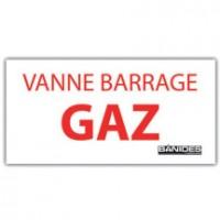 Plaque signal vanne barrage gaz BANIDES ET DEBEAURAIN