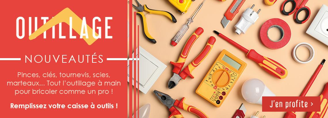 Nouveautés Outillage à main pour remplir votre caisse à outils !