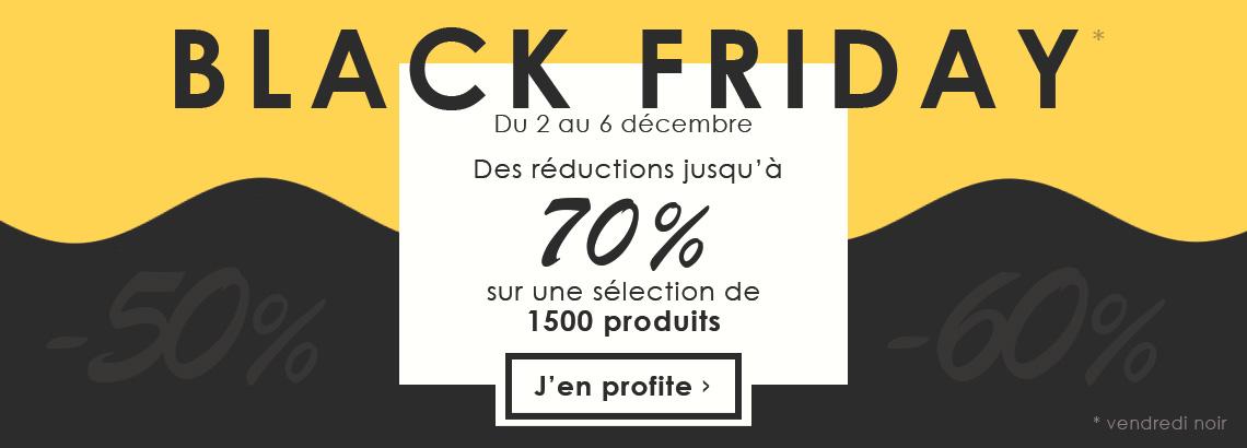 Black Friday - Des réductions jusqu'à 70% sur une sélection de 1500 produits