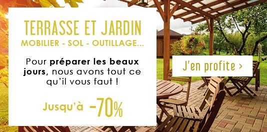 Terrasse et Jardin - Pour préparer les beaux jours, nous avons tout ce qu'il vous faut jusqu'à -70% !