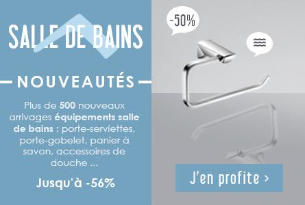Nouveautés équipements salle de bains - porte-serviettes, porte-gobelet, panier à savon, accessoires de douche ... jusqu'à -56%