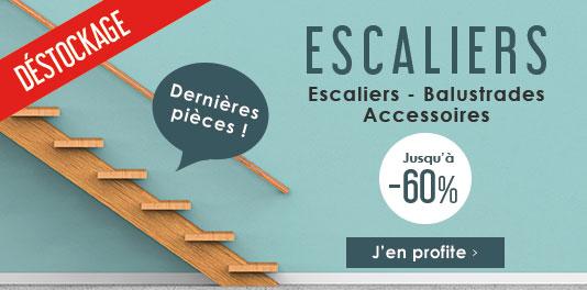 Déstockage Escaliers jusqu'à -60%