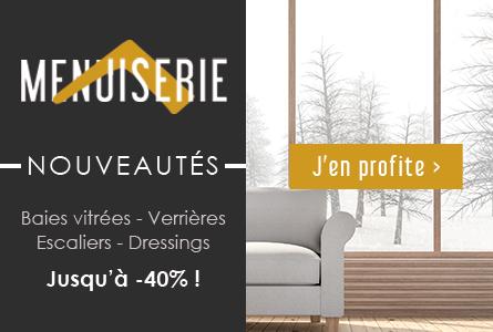 Nouveautés Menuiserie : Baies vitrées, verrières, escaliers...