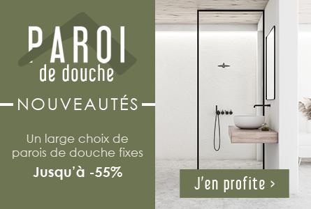 Nouveautés parois de douche fixes jusqu'à -55%